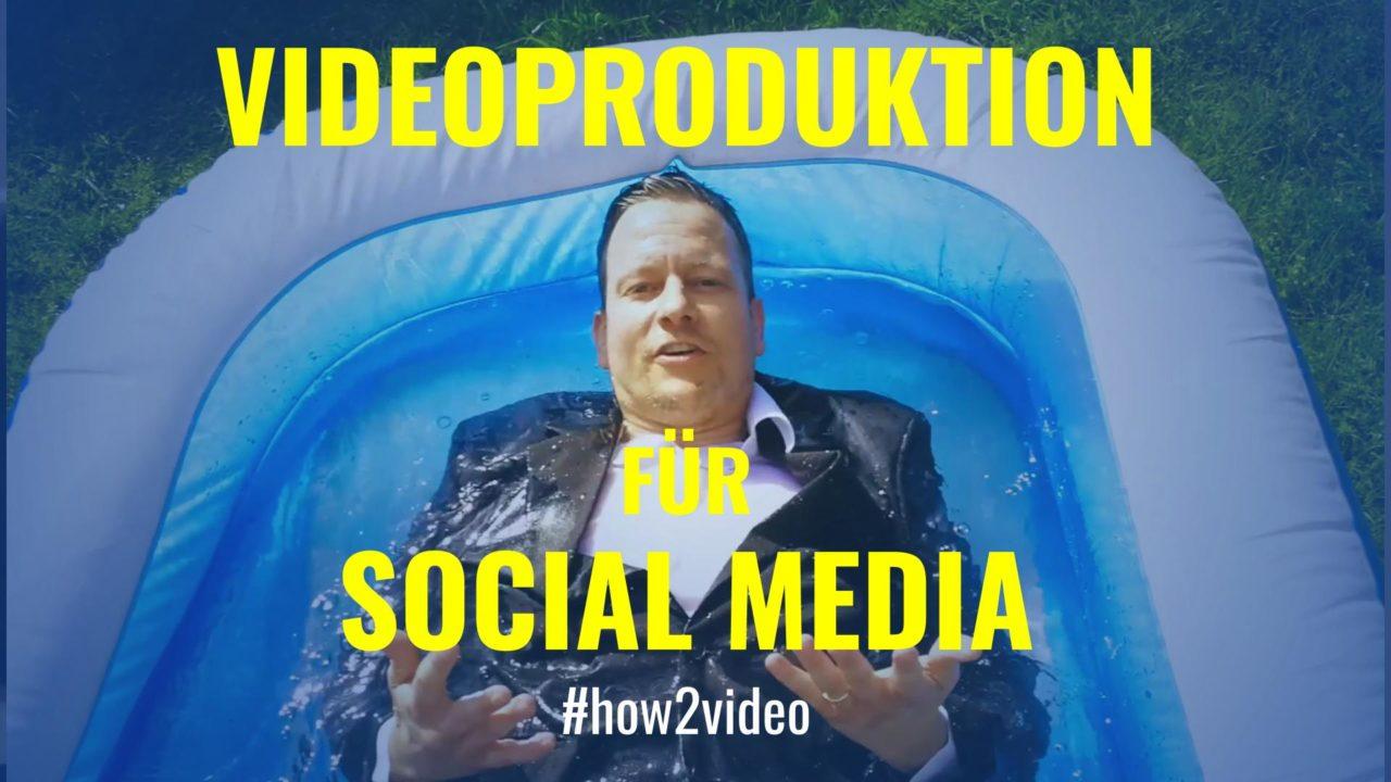 Videoproduktion für Social Media