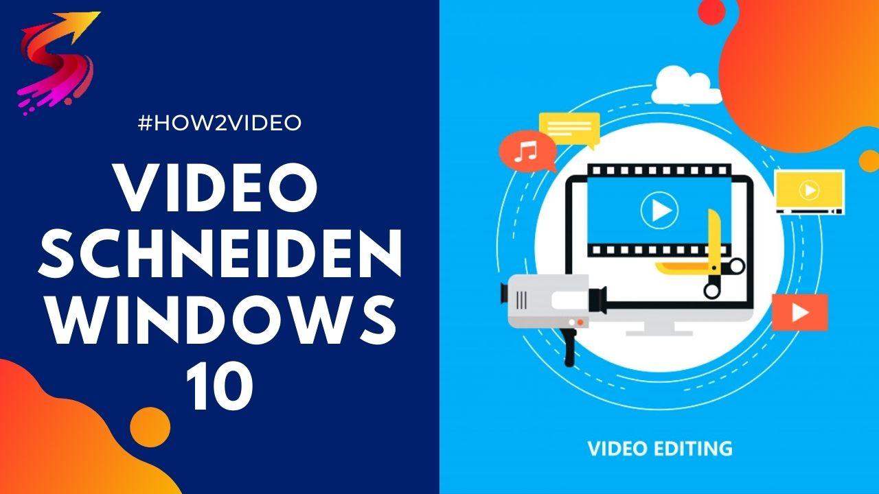 Video schneiden mit Windows 10 kostenlos & einfach