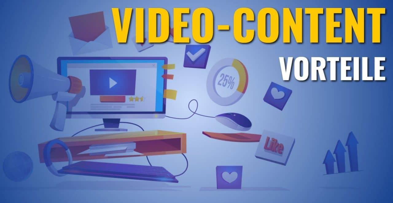 Video-Content Vorteile