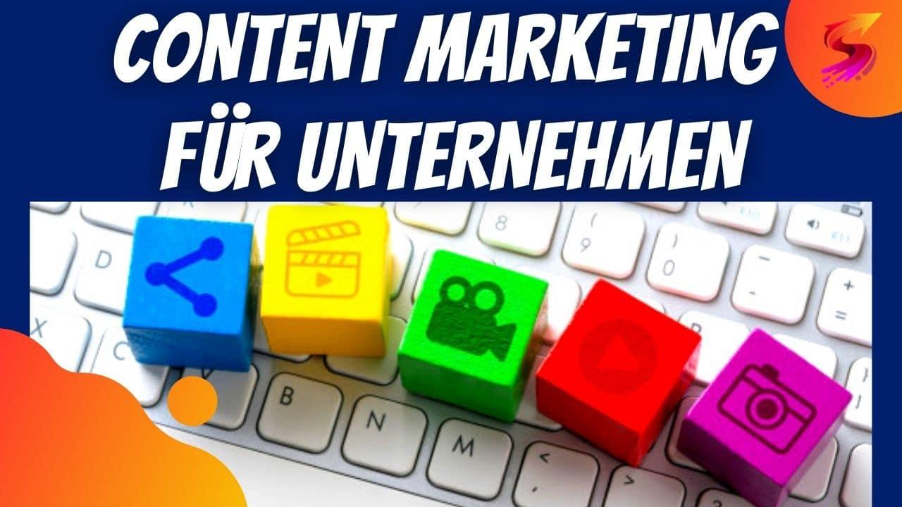 Content Marketing für Unternehmen