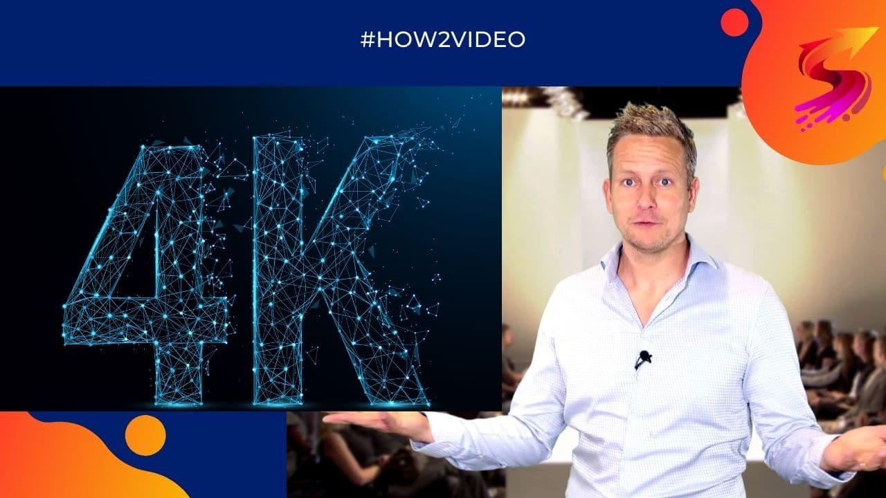 4K-Videos produzieren - Geniale Vorteile bei der Videoproduktion 1