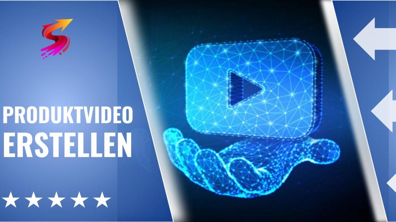 Produktvideo erstellen lassen 2021