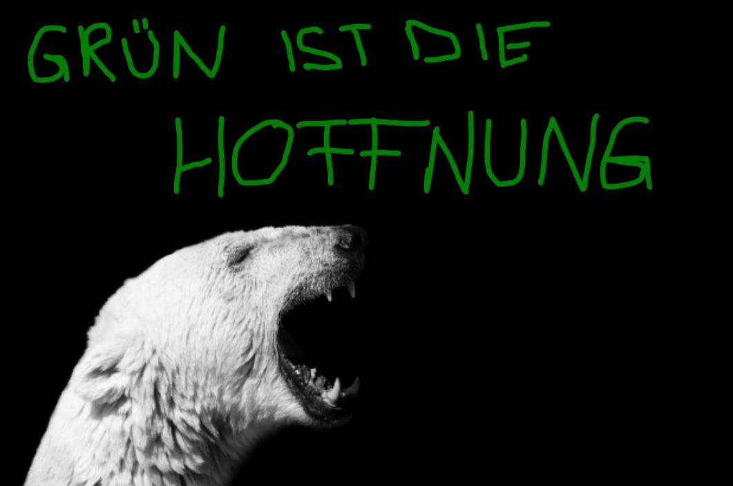 """Contentbär schreit """"Grün ist die Hoffnung!"""""""